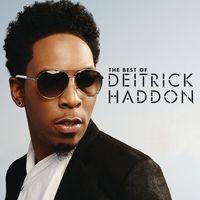 Deitrick Haddon - Best Of Deitrick Haddon