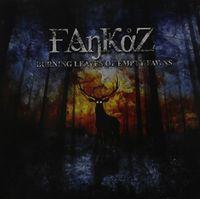 Fankaz - Burning Leaves of Empty Fawns