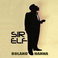 Roland Hanna - Sir Elf