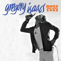 Gregory Isaacs - Roxy Theatre 1982 [Limited Edition]