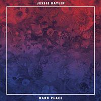 Jessie Baylin - Dark Place