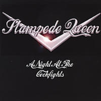 Stampede Queen - Night At The Cockfights