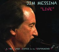 Jim Messina - Live Clark Center for the Performing Arts