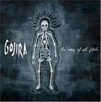Gojira - Way Of All Flesh