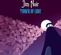 Jim Noir - Tower Of Love