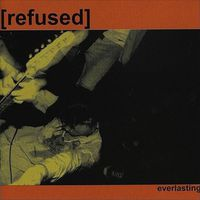 Refused - Everlasting [Limited Edition LP]