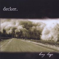 Decker. - Long Days