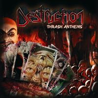 Destruction - Thrash Anthems [Import]