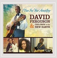 David Ferguson - I Can Feel Your Anointing