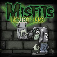 Misfits - Project 1950: Expanded Edition