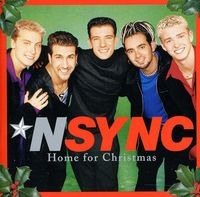 *NSYNC - Home for Christmas