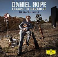 DANIEL HOPE - Escape To Paradise: The Hollywood Album