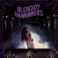 Bloody Hammers - Summoning