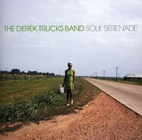 Derek Trucks Band - Soul Serenade