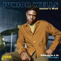 Junior Wells - Junior Wail-Singles As & Bs 1953-61 (Uk)