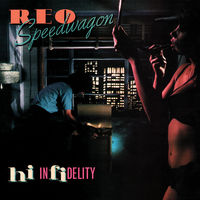 REO Speedwagon - Hi Infidelity [Limited Edition] [180 Gram]