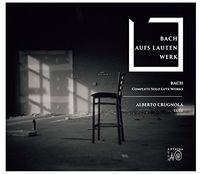 Alberto Crugnola - Bach: Complete Solo Works