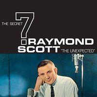 Raymond Scott - Unexpected (Uk)