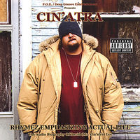Cin'Atra - Rhymez Emphasizing Actual Life