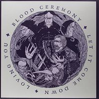 Blood Ceremony - Let It Come Down (Uk)