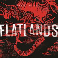 Ryan Culwell - Flatlands