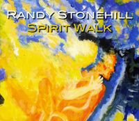Randy Stonehill - Spirit Walk