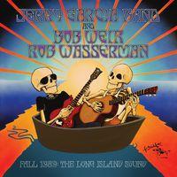 Jerry Garcia Band - Fall 1989: The Long Island Sound