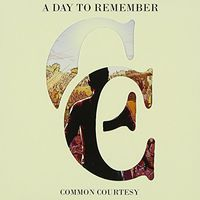 A Day To Remember - Common Courtesy (Australian Tour Edition) [Import]