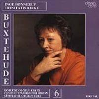 Inge Bonnerup - Buxtehude Orgelværker 6