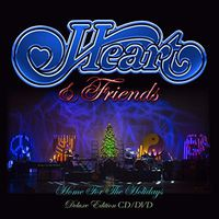 Heart - Heart & Friends - Home For The Holidays [Deluxe CD/DVD]