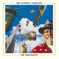 Zawinul Syndicate - Immigrants (Hol)