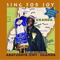 Rabbi Gershom Sizomu - Sing For Joy: Abayudaya Jews-U