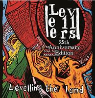 Levellers - Levelling The Land (25th Anniversary Edition) (Uk)