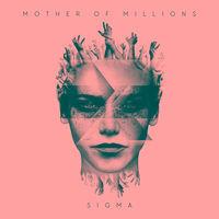 Mother of Millions - Sigma [Digipak]