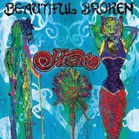 Heart - Beautiful Broken [LP]