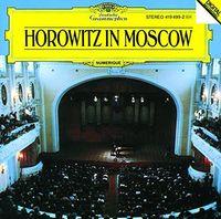Vladimir Horowitz - Horowitz In Moscow (Shm) (Jpn)