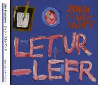 John Frusciante - Letur-Lefr [Import]