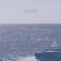 Cloud Nothings - Life Without Sound [Vinyl]
