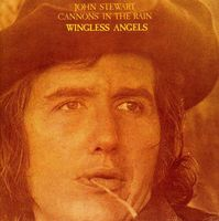 John Stewart - Cannons In The Rain/Wingless Angels [Import]
