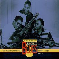 Electric Blues - Vol. 3-Electric Blues 1960-69 (English) [Import]