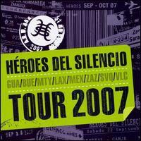 Heroes Del Silencio - Tour 2007 (Live)