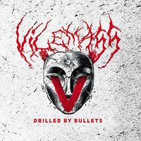 Vilemass - Drilled By Bullets