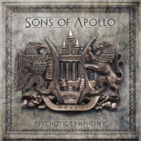 Sons Of Apollo - Psychotic Symphony [Deluxe]