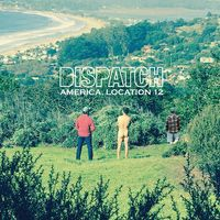 Dispatch - America Location 12