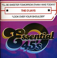 O'Jays - I'll Be Sweeter Tomorrow