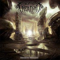 Beyond Creation - Earthborn Evolution [Vinyl]