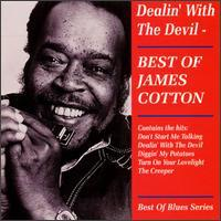James Cotton Blues Band (Harmonica) - Dealin' with the Devil: Best of James Cotton