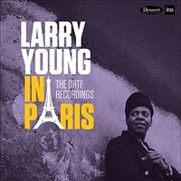 Larry Young - In Paris: The Ortf Recordings (Gate) [Limited Edition]