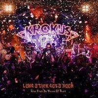 Krokus - Krokus : Long Stick Goes Boom: Live from Da House of Rust