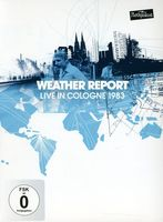 Weather Report - Live In Cologne 1983 [Import]